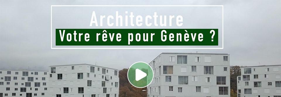 Mervelet : Architecture, votre rêve pour Genève